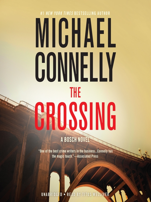 Title details for The Crossing by Michael Connelly - Available